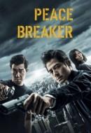 Gledaj Peace Breaker Online sa Prevodom