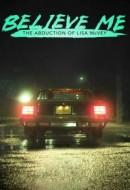 Gledaj Believe Me: The Abduction of Lisa McVey Online sa Prevodom