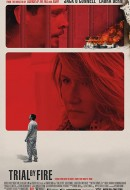 Gledaj Trial by Fire Online sa Prevodom