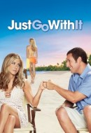 Gledaj Just Go with It Online sa Prevodom