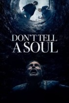Gledaj Don't Tell a Soul Online sa Prevodom