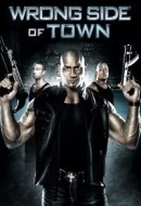 Gledaj Wrong Side of Town Online sa Prevodom