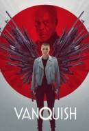 Gledaj Vanquish Online sa Prevodom