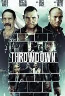 Gledaj Throwdown Online sa Prevodom