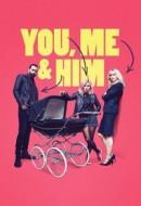 Gledaj You, Me and Him Online sa Prevodom