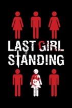 Gledaj Last Girl Standing Online sa Prevodom