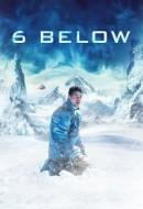 Gledaj 6 Below: Miracle on the Mountain Online sa Prevodom