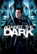 Gledaj Against the Dark Online sa Prevodom