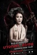 Gledaj Bangkok Dark Tales Online sa Prevodom