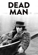Gledaj Dead Man Online sa Prevodom