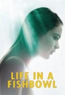 Gledaj Life in a Fishbowl Online sa Prevodom