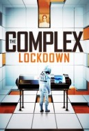 Gledaj The Complex: Lockdown Online sa Prevodom