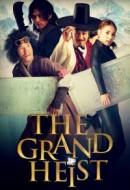 Gledaj The Grand Heist Online sa Prevodom