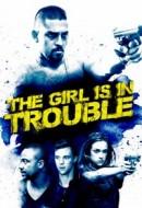 Gledaj The Girl Is in Trouble Online sa Prevodom