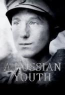 Gledaj A Russian Youth Online sa Prevodom