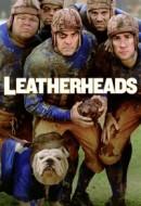 Gledaj Leatherheads Online sa Prevodom