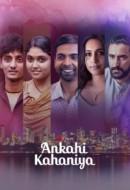 Gledaj Ankahi Kahaniya Online sa Prevodom
