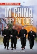 Gledaj In China They Eat Dogs Online sa Prevodom