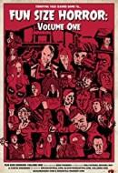 Gledaj Fun Size Horror: Volume One Online sa Prevodom