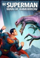 Gledaj Superman: Man of Tomorrow Online sa Prevodom