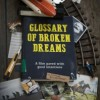 Gledaj Glossary of Broken Dreams Online sa Prevodom