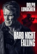 Gledaj Hard Night Falling Online sa Prevodom