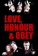 Gledaj Love, Honour and Obey Online sa Prevodom