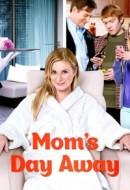 Gledaj Mom's Day Away Online sa Prevodom