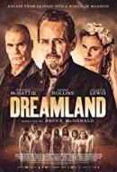 Gledaj Dreamland Online sa Prevodom