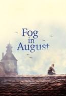 Gledaj Fog in August Online sa Prevodom