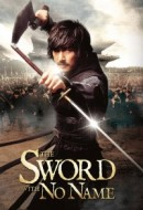 Gledaj The Sword with No Name Online sa Prevodom
