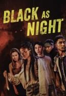 Gledaj Black as Night Online sa Prevodom