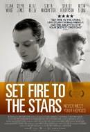 Gledaj Set Fire to the Stars Online sa Prevodom