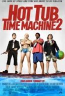Gledaj Hot Tub Time Machine 2 Online sa Prevodom