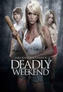 Gledaj Deadly Weekend Online sa Prevodom