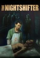 Gledaj The Nightshifter Online sa Prevodom