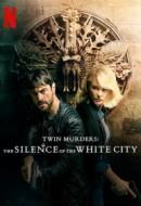 Gledaj Twin Murders: The Silence of the White City Online sa Prevodom