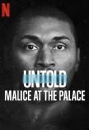 Gledaj Untold: Malice at the Palace Online sa Prevodom