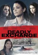 Gledaj Deadly Exchange Online sa Prevodom