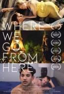 Gledaj Where We Go from Here Online sa Prevodom