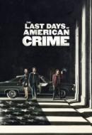 Gledaj The Last Days of American Crime Online sa Prevodom