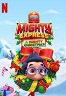 Gledaj Mighty Express: A Mighty Christmas Online sa Prevodom