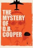 Gledaj The Mystery of D.B. Cooper Online sa Prevodom