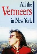 Gledaj All the Vermeers in New York Online sa Prevodom
