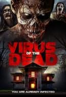 Gledaj Virus of the Dead Online sa Prevodom