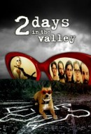 Gledaj 2 Days in the Valley Online sa Prevodom