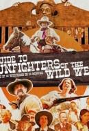 Gledaj A Guide to Gunfighters of the Wild West Online sa Prevodom
