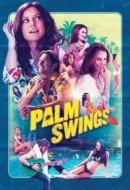 Gledaj Palm Swings Online sa Prevodom