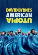 Gledaj David Byrne's American Utopia Online sa Prevodom