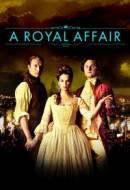 Gledaj A Royal Affair Online sa Prevodom